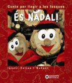 es nadal (2ª ed.): conte per llegir a les fosques ignasi valios i buñuel 9788448947057
