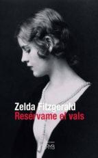 reservame el vals-zelda fitzgerald-9788461586257