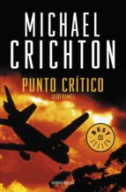 punto crítico (ebook)-michael crichton-9788466330657