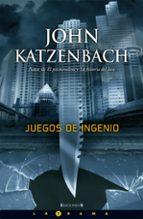 juegos de ingenio-john katzenbach-9788466637657