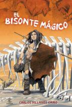 el bisonte magico-carlos villanes-9788467036657