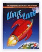 viaje a la luna (libros regalo 2-6 años)-9788467528657