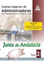 CUERPO SUPERIOR DE ADMINISTRADORES [ESPECIALIDAD ADMINISTRADORES GENERALES (A1 1100)] DE LA JUNT DE ANDALUCÍA. TEST. VOLUMEN II