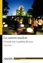 la carrera nuclear david solar 9788467829457