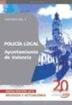 POLICIA LOCAL DEL AYUNTAMIENTO DE VALENCIA: TEMARIO VOL. II