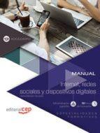 (adgg040po) manual internet, redes sociales y dispositivos dititales. especialidades formativas 9788468183657