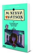 minerva watson 2: el extraño caso del fantasma que no era-carlos salem-maria simavilla-9788468333557