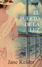 EL PUERTO DE LA LUZ (GANADORA V PREMIO INTERNACIONAL HQÑ) (EBOOK)