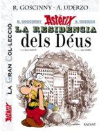 asterix: la residencia dels deus (la gran col.leccio, 17)-rene goscinny-9788469624357