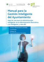 manual para la gestion inteligente del ayuntamiento-victor (coord.) almonacid lamelas-9788470526657