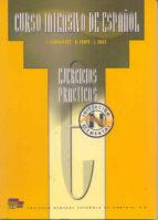 curso intensivo de español: niveles iniciacion y elemental: ejerc icios practicos j. fernandez r. fente j. siles 9788471437457