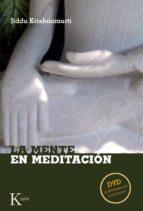 la mente en meditacion (incluye dvd)-jiddu krishnamurti-9788472457157