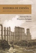 historia de españa (vol. i): hispania antigua-domingo placido suarez-9788474239157