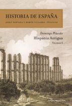 historia de españa (vol. i): hispania antigua domingo placido suarez 9788474239157