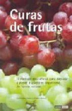 curas de frutas: el metodo mas eficaz para depurar y poner a punt o el organismo de forma natural christopher vasey johanna brandt 9788475564357