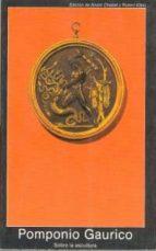 sobre la escultura-pomponio gaurico-9788476003657