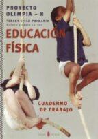 educacion fisica olimpia h 5 6 cuaderno educacion primaria 5 9788476284957