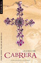 la creu de cabrera-joan andres-9788476607657
