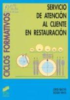 servicio de atencion al cliente en restauracion-roser vives-jordi bachs-9788477384557