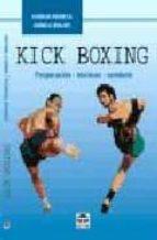 kick boxing: preparacion, tecnicas, combate (3ª ed.)-giorgio perreca-danielle molori-9788479022457
