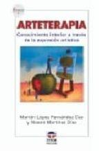 arteterapia (2ª ed.) noemi martinez diez marian lopez 9788479025557