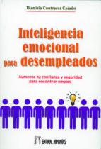 inteligencia emocional para desempleados dionisio contreras casado 9788479104757