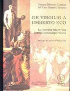 de virgilio a umberto eco: la novela historica latina contemporan ea-enrique montero cartelle-9788479230357
