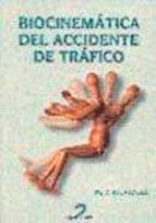 biocinematica del accidente de trafico para la reconstruccion del accidente de trafico en la determinacion d m.r. jouvencel 9788479784157