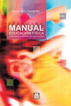 manual de educacion fisica adaptada al alumnado con discapacidad merche rios hernandez 9788480196857