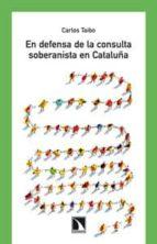En defensa de la consulta soberanista en cataluña 978-8483198957 por Carlos taibo ePUB iBook PDF