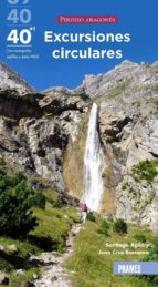 40 excursiones circulares pirineo aragones-9788483214657