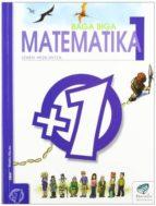 baga biga matematika lh 1.maila-jesus mari goñi-9788483318157