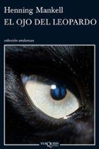 el ojo del leopardo henning mankell 9788483832257