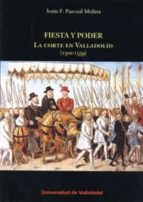 fiesta y poder jesus f. pascual molina 9788484487357