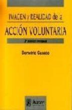 imagen y realidad de la accion voluntaria (2ª ed.)-demetrio casado-9788488711557