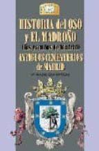 historia del oso y el madroño (los escudos de madrid); antiguos c ementerios de madrid maria isabel gea ortigas 9788489411357
