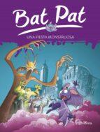bat pat 42: una fiesta monstruosa roberto pavanello 9788490439357