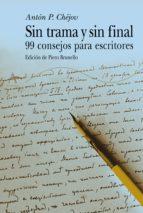 sin trama y sin final (ebook)-anton pavlovich chejov-9788490652657