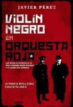 violín negro en orquesta roja-javier perez-9788490671757