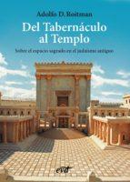 del tabernáculo al templo - epub (ebook)-adolfo d. roitman-9788490732557