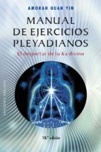 manual de ejercicios pleyadianos amorah quan yin 9788491111757
