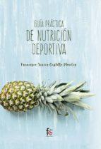guia practica de nutricion deportiva-francisco javier castillo montes-9788491495857