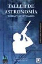 taller de astronomia: temas y actividades-antonio arribas-9788492509157