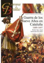 la guerra de los nueve años en cataluña 1689 1697 ruben saez abad 9788492714957