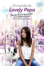 el mundo de lovely pepa alexandra pereira romero 9788492715657