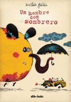 El libro de Un hombre con sombrero autor GUSTAVO ROLDAN EPUB!
