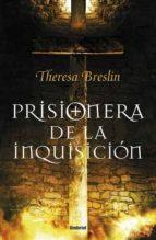 prisionera de la inquisicion-theresa breslin-9788492915057