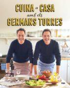 cuina a casa amb els germans torres-javier torres-sergio torres-9788492981557
