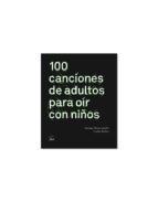100 canciones de adultos para oir con niños susana monteagudo 9788494029257