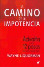 el camino de la impotencia-wayne liquorman-9788494133657